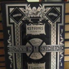 Libros antiguos: ESTUDIOS SOBRE LA HISTORIA DE LA HUMANIDAD POR F. LAURENT. TOMO I. EL ORIENTE. 1875. Lote 144626030