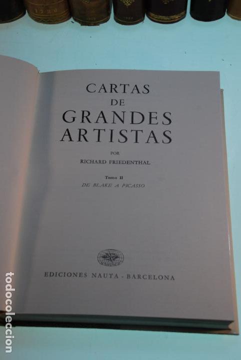 Libros antiguos: CARTAS DE GRANDES ARTISTAS - RICHARD FRIEDENTHAL - DOS TOMOS - EDICIONES NAUTA - BCN - 1967 - - Foto 12 - 144627678