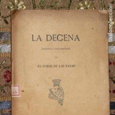 Libros antiguos: LA DECENA (CUENTOS Y CHASCARRILLOS) POR EL CONDE DE LAS NAVAS. Lote 144635098