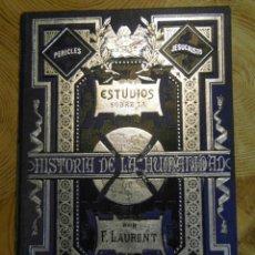 Libros antiguos: ESTUDIOS SOBRE LA HISTORIA DE LA HUMANIDAD. F. LAURENT. TOMO XI. LA POLITICA REAL. ANLLO. 1878. Lote 144641274