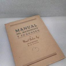 Libros antiguos: MANUAL DEL MAQUINISTA FOGONERO-MANUEL BARBERA - FERROCARRILES- TRENES FIRMADO POR EL AUTOR. Lote 144706302