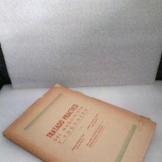 Libros antiguos: TRATADO PRACTICO DEL MAQUINISTA Y FOGONERO MANUEL BARBERA, TRENES RENFE, FIRMADO POR LOS AUTORES. Lote 144706502