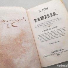 Libros antiguos: EL PADRE DE FAMILIA (1846) - JOAQUIN ROCA Y CORNET. Lote 144728534