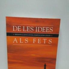 Livres anciens: LIBRO - DE LES IDEES ALS FETS - EDICIONS 62 / N-7549. Lote 144827650