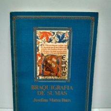 Livres anciens: LIBRO - BRAQUIGRAFIA DE SUMAS - JOSEFINA MATEU IBARS / N-7572. Lote 144837650