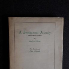 Libros antiguos: STERNE LAURENCE. A SENTIMENTAL JOURNEY THROUGH FRANCE AND ITALY. CLÁSICO EN LITERATURA.. Lote 144861182