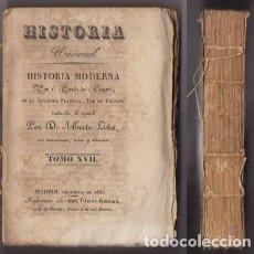 Libros antiguos: HISTORIA UNIVERSAL, HISTORIA MODERNA.TOMO XVII - CONDE DE SEGUR/TRADUCCION: LISTA, A. - A-INCOMP-336. Lote 144900786