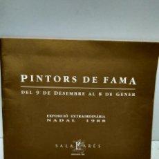 Libros antiguos: LIBRO - PINTORS DE FAMA- DEL 9 DE DESEMBRE AL 8 DE GENER / N-7631. Lote 144927530
