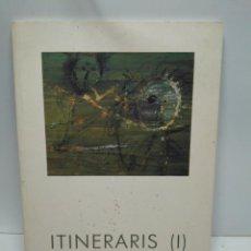 Libros antiguos: LIBRO - ITINERARIS (I) - 1900-1950 / N-7643. Lote 144930038
