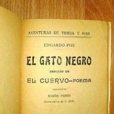 Libros antiguos: POE, EDGAR ALLAN. EL GATO NEGRO ; SEGUIDO DE EL CUERVO - POEMA / EDGARDO POE . Lote 144941226