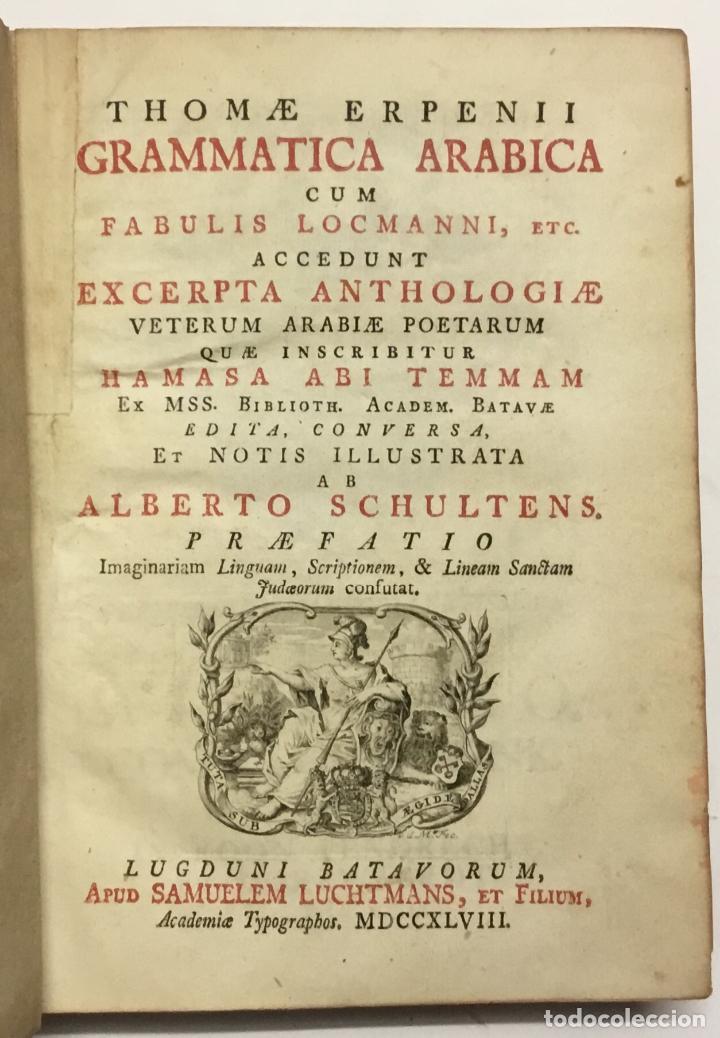 GRAMMATICA ARABICA CUM FABULIS LOCMANNI, ETC.; ACCEDUNT EXCERPTA ANTHOLOGIAE VETERUM ARABIAE POETARU (Libros Antiguos, Raros y Curiosos - Ciencias, Manuales y Oficios - Otros)