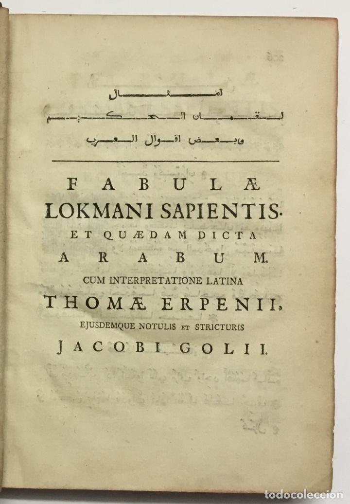 Libros antiguos: GRAMMATICA ARABICA cum fabulis Locmanni, etc.; accedunt excerpta anthologiae veterum Arabiae poetaru - Foto 8 - 142425469