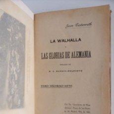 Libros antiguos: LA WALHALLA – LAS GLORIAS DE ALEMANIA – TOMO 14 - JUAN FASTENRATH, 1912. Lote 144982414