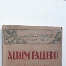 Libros antiguos: ÁLBUM FALLERO. DEDICADO A PROPAGAR LAS TÍPICAS FIESTAS DE LAS FALLAS Y GRANDEZAS VALENCIANAS (1933). Lote 144987914