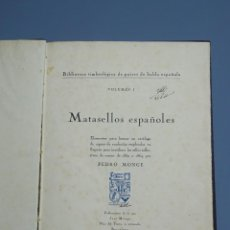 Libros antiguos: MATASELLOS ESPAÑOLES - VOLUMEN I - PEDRO MONGE - BARCELONA 1921. Lote 145100334
