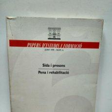Libros antiguos: LIBRO - SIDA I PRESONS - PENA I REHABILITACIÓ / N-7736. Lote 145144098