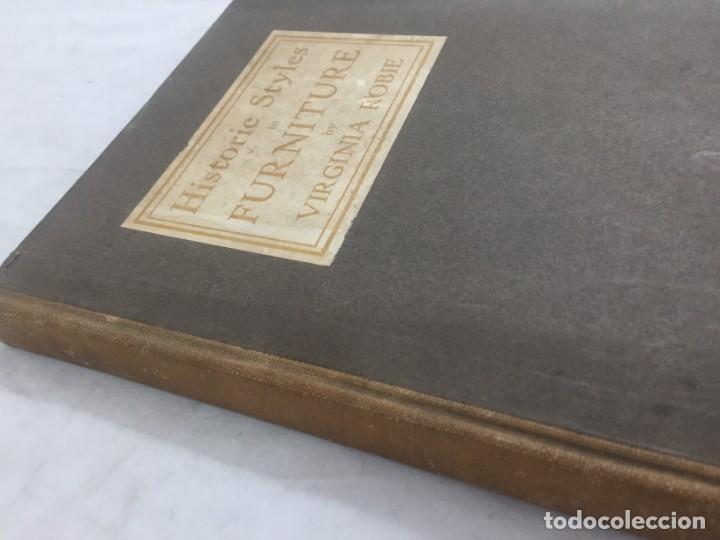 Libros antiguos: Historic Styles in Furnitures Estilos Históricos en Muebles Virginia Robie 1905 en inglés Ilustrado - Foto 2 - 145224642