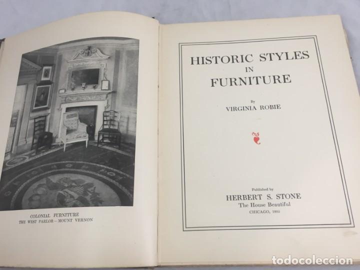 Libros antiguos: Historic Styles in Furnitures Estilos Históricos en Muebles Virginia Robie 1905 en inglés Ilustrado - Foto 3 - 145224642