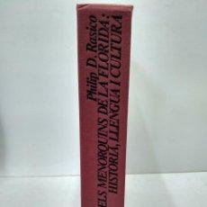 Libros antiguos: LIBRO - ELS MENORQUINS DE LA FLORIDA: HISTORIA, LLENGUA I CULTURA / N-7906. Lote 145236326