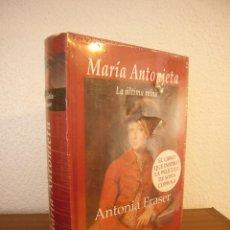 Libros antiguos: ANTONIA FRASER: MARÍA ANTONIETA. LA ÚLTIMA REINA (EDHASA, 2006) TAPA DURA. PRECINTADO. COMO NUEVO.. Lote 145257766