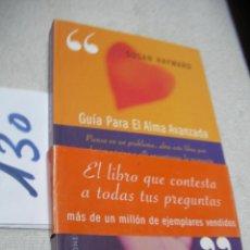 Libros antiguos: GUIA PARA EL ALMA AVANZADA - SUSAN HAYWARD. Lote 145283014