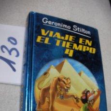 Libros antiguos: VIAJE EN EL TIEMPO 4 - GERONIMO STILTON. Lote 170899232