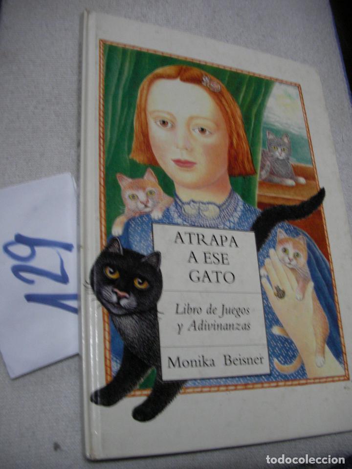 ATRAPA A ESE GATO - MONIKA BEISNER (Libros Antiguos, Raros y Curiosos - Literatura Infantil y Juvenil - Otros)
