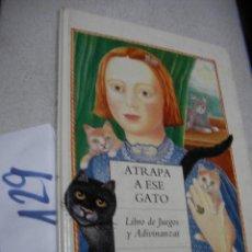 Libros antiguos: ATRAPA A ESE GATO - MONIKA BEISNER. Lote 145421538