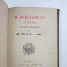 Alte Bücher - Meteorologia y agricultura populars, Cels Gomis, 1888, Barcelona. 13x18cm - 145580146