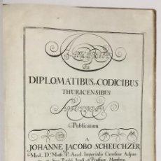 Libros antiguos: ALPHABETHI EX DIPLOMATIBUS ET CODICIBUS THURICENSIBUS SPECIMEN. - SCHEUCHZER, JOHANN JACOB. LOCHMANN. Lote 142426361