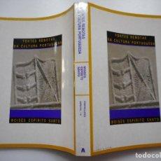 Libros antiguos: MOISÉS ESPÍRIYU SANTO FONTES DE REMOTAS DA CULTURA PORTUGUESA Y91659. Lote 145592390