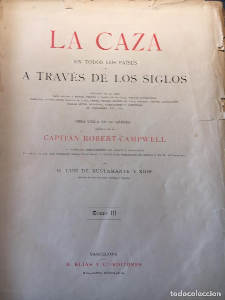 Libros antiguos: LA CAZA EN TODOS LOS PAÍSES Y A TRAVÉS DE LOS SIGLOS. año 1886 - Foto 2 - 145603374