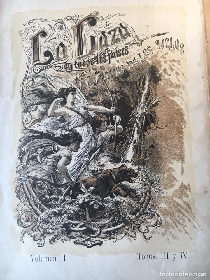Libros antiguos: LA CAZA EN TODOS LOS PAÍSES Y A TRAVÉS DE LOS SIGLOS. año 1886 - Foto 4 - 145603374