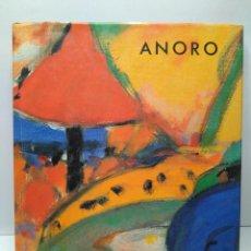 Libros antiguos: LIBRO - ANORO - M.A.FONDEVILA I JOAN ANTONI VICENT / N-8159. Lote 145605942