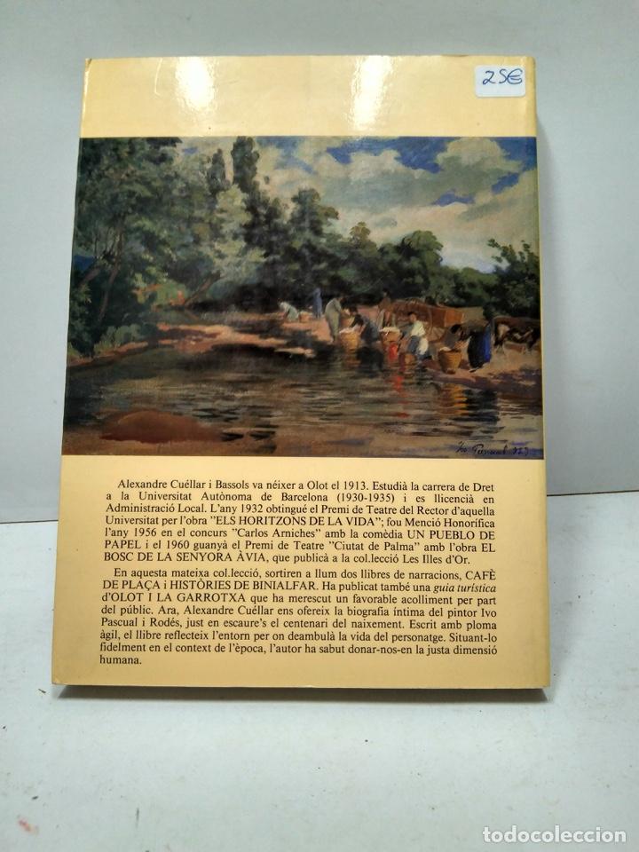 Libros antiguos: LIBRO - EL PINTOR - BIOGRAFIA INTIMA - ALEXANDRE CUELLAR I BASSOLS / N-8163 - Foto 2 - 145606414
