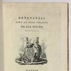 Libros antiguos: ORDENANZAS PARA EL REAL COLEGIO DE SAN TELMO DE SEVILLA. VIUDA IBARRA. MADRID, 1786. ENCUADERNACIÓN. Lote 142425049