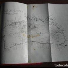 Libros antiguos: 1907 GEOGRAFIA E HISTORIA DE MENORCA LORENZO LAFUENTE VANRELL. Lote 179954837