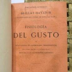 Libros antiguos: FISIOLOGIA DEL GUSTO, BRILLAT SAVARIN, 1869. Lote 145616954