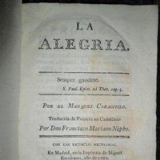 Libros antiguos: LA ALEGRÍA, MARQUÉS CARACCIOLO, IMP. MIGUEL ESCRIBANO, ENCUADERNADO EN PERGAMINO, 1782. Lote 145629254