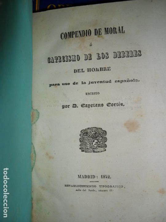 COMPENDIO DE MORAL O CATECISMO DE LOS DEBERES DEL HOMBRE..., CAYETANO CORTÉS, 1842 (Libros Antiguos, Raros y Curiosos - Pensamiento - Otros)