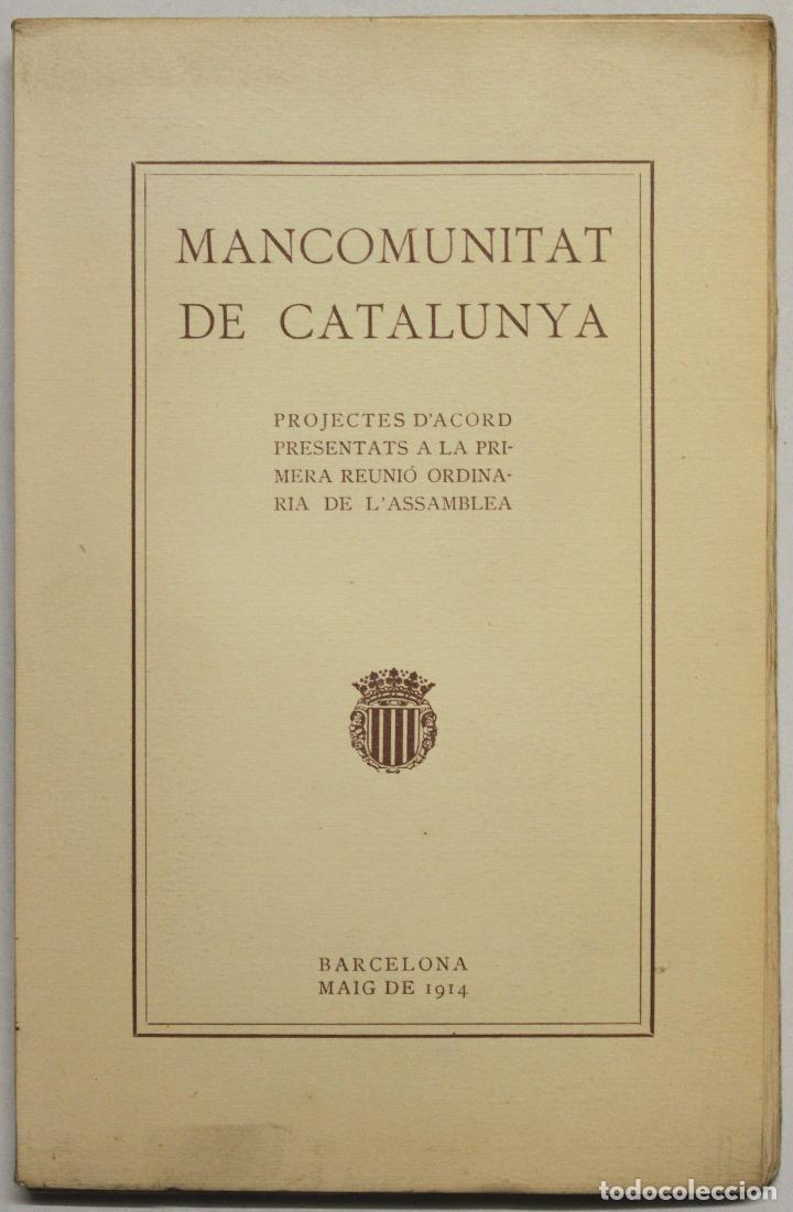 PROJECTES D'ACORD PRESENTATS A LA PRIMERA REUNIÓ ORDINARIA DE L'ASSAMBLEA. (Libros Antiguos, Raros y Curiosos - Pensamiento - Otros)