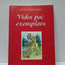 Libros antiguos: LIBRO - VIDES POC EXEMPLARS - ANTONI BALLESTE I DURAN - EDITORIAL RIUS / N-8223. Lote 145690646
