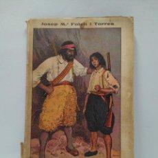 Libros antiguos: LIBRO - EL FILL DEL BANDOLER - JOSEP M.A FOLCH I TORRES / N-8240. Lote 145695946