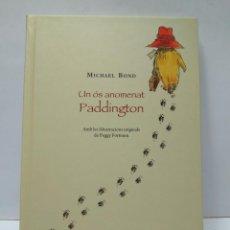 Livros antigos: LIBRO - UN OS ANOMENAT PADDINGTON - MICHAEL BOND / N-8246. Lote 145698474