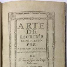Libros antiguos: XIMENEZ, ESTEBAN. ARTE DE ESCRIBIR COMPUESTO POR D. ... SIGUIENDO EL METODO Y BUEN GUSTO DE D. FRANC. Lote 145699794