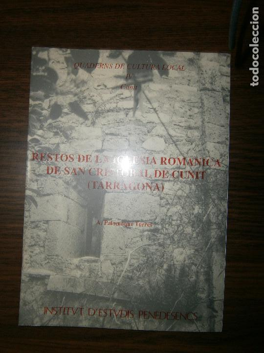 RESTOS DE LA IGLESIA ROMANICA DE SAN CRISTOBAL DE CUNIT TARRAGONA 1990 (Libros Antiguos, Raros y Curiosos - Ciencias, Manuales y Oficios - Otros)