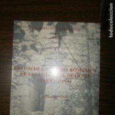 Libros antiguos: RESTOS DE LA IGLESIA ROMANICA DE SAN CRISTOBAL DE CUNIT TARRAGONA 1990. Lote 145706218