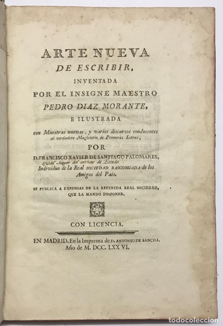 PALOMARES. ARTE NUEVA DE ESCRIBIR.... SANCHA. MADRID, 1776. 40 GRABADOS ASSENSIO Y MEJORADA (Libros Antiguos, Raros y Curiosos - Ciencias, Manuales y Oficios - Otros)