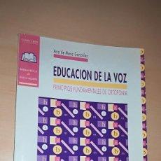 Libros antiguos: EDUCACIÓN DE LA VOZ PRINCIPIOS FUNDAMENTALES DE ORTOFONIA / ANA DE MENA GONZALEZ. Lote 145747190