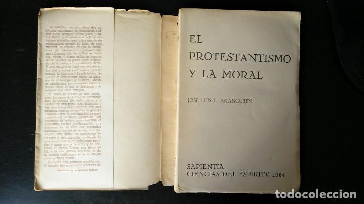 Libros antiguos: EL PROTESTANTISMO Y LA MORAL. JOSE LUIS ARANGUREN. ED. SAPIENTIA, 1954 - Foto 2 - 145800994